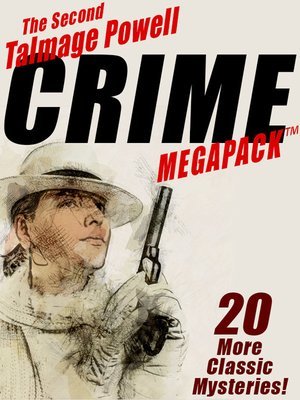 cover image of The Second Talmage Powell Crime Megapack