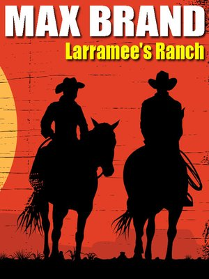 cover image of Larramee's Ranch