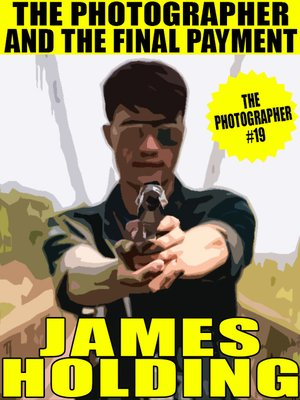cover image of The Photographer and the Final Payment