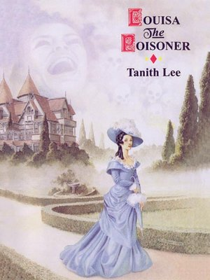 cover image of Louisa the Poisoner