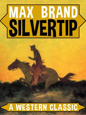 cover image of Silvertip: A Western Classic