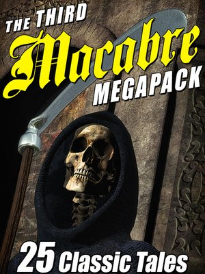 cover image of The Third Macabre Megapack