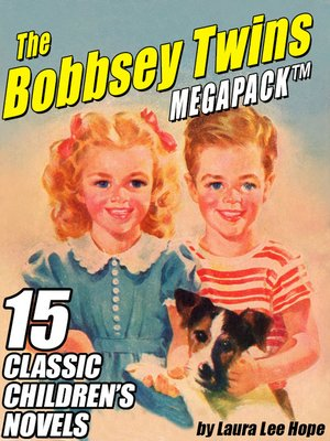 cover image of The Bobbsey Twins Megapack