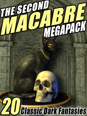 cover image of The Second Macabre Megapack