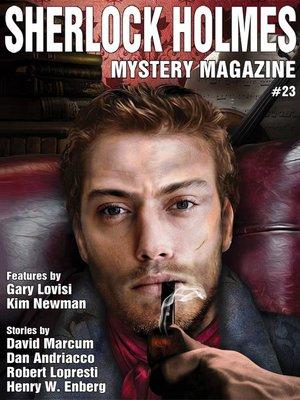 cover image of Sherlock Holmes Mystery Magazine #23