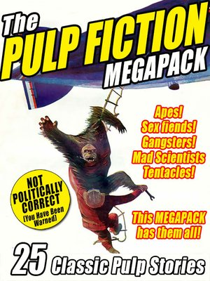 cover image of The Pulp Fiction Megapack