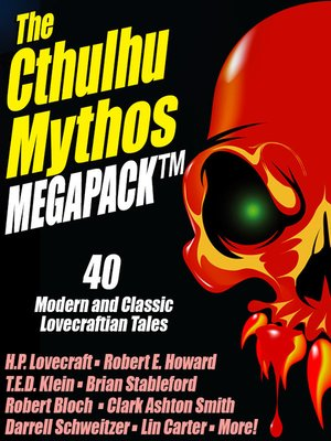 cover image of The Cthulhu Mythos Megapack