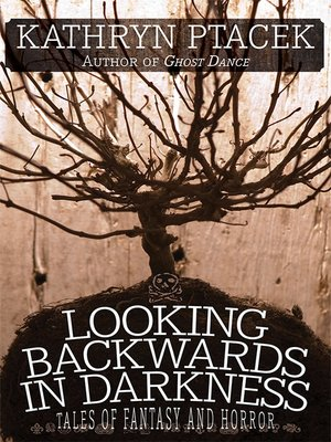 cover image of Looking Backward in Darkness