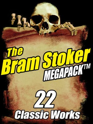 cover image of The Bram Stoker Megapack
