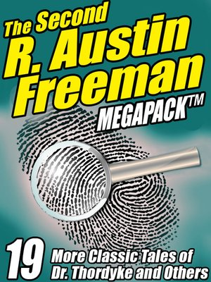 cover image of The Second R. Austin Freeman Megapack