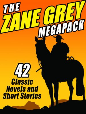 cover image of The Zane Grey Megapack