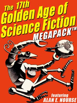 cover image of The 17th Golden Age of Science Fiction Megapack