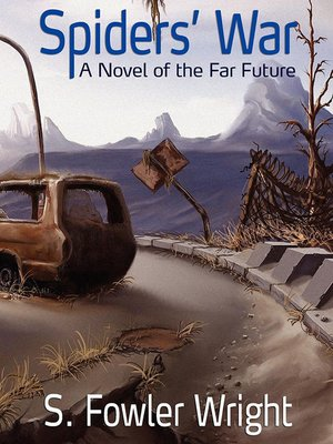cover image of Spiders' War: A Novel of the Far Future