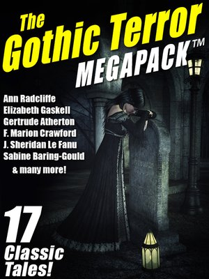 cover image of The Gothic Terror Megapack