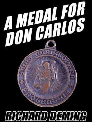 cover image of A Medal for Don Carlos