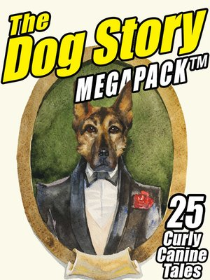 cover image of The Dog Megapack