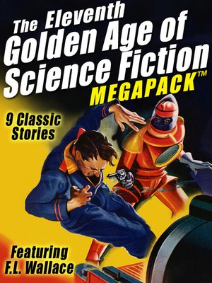 cover image of The Eleventh Golden Age of Science Fiction Megapack