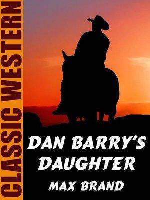cover image of Dan Barry's Daughter
