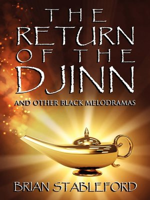 cover image of The Return of the Djinn and Other Black Melodramas