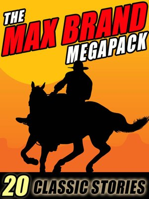 cover image of The Max Brand Megapack