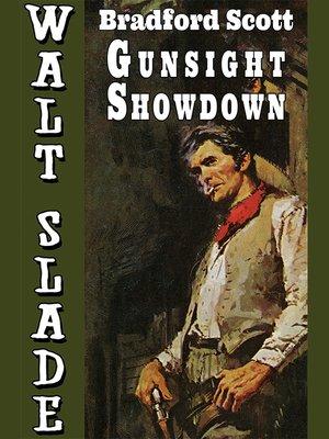cover image of Gunsight Showdown: A Walt Slade Western