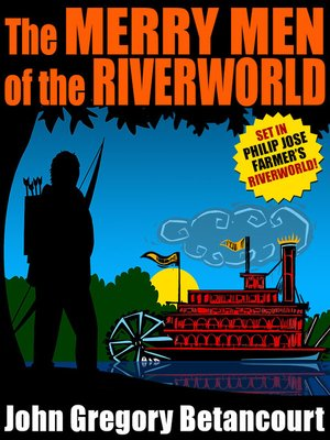 cover image of The Merry Men of the Riverworld