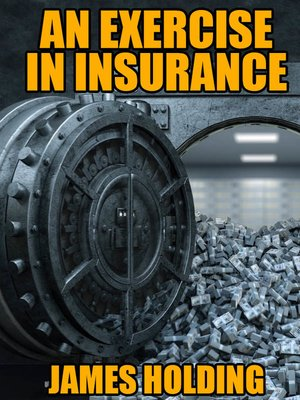 cover image of An Exercise in Insurance