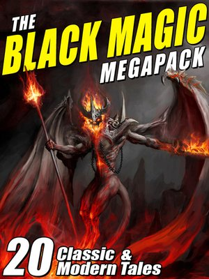 cover image of The Black Magic MEGAPACK®