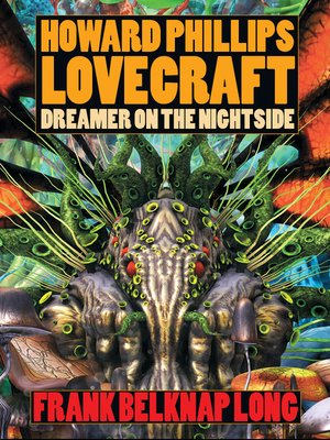 cover image of Howard Phillips Lovecraft--Dreamer on the Nightside