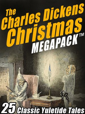 cover image of The Charles Dickens Christmas Megapack