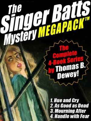 cover image of The Singer Batts Mystery Megapack