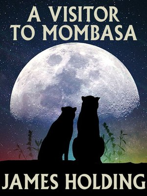 cover image of A Visitor to Mombasa