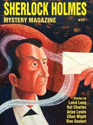 cover image of Sherlock Holmes Mystery Magazine #27