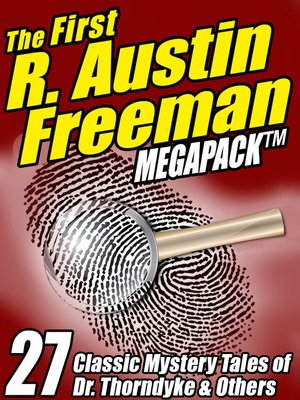 cover image of The First R. Austin Freeman Megapack