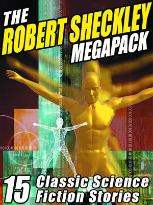 cover image of The Robert Sheckley Megapack