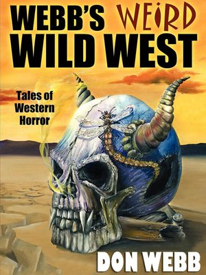 cover image of Webb's Weird Wild West