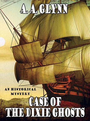 cover image of Case of the Dixie Ghosts