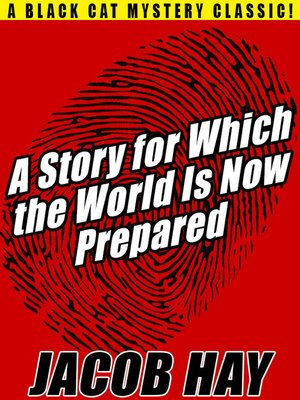 cover image of A Story for Which the World Is Now Prepared