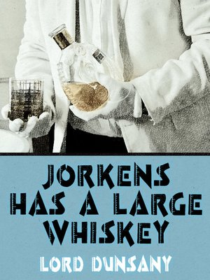 cover image of Jorkens Has a Large Whiskey