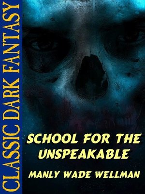 cover image of School for the Unspeakable