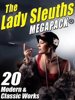 cover image of The Lady Sleuth Megapack