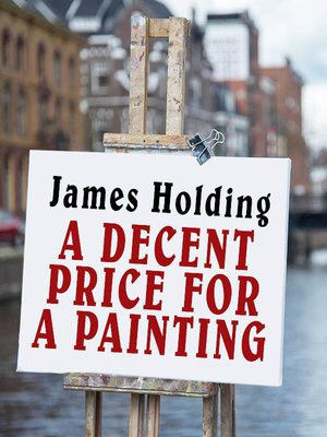 cover image of A Decent Price for a Painting
