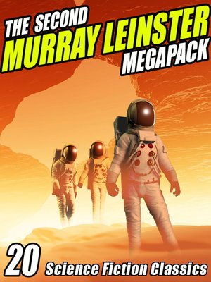 cover image of The Second Murray Leinster Megapack