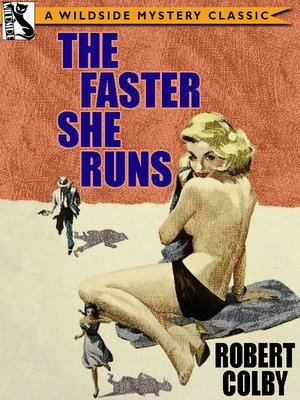 cover image of The Faster She Runs