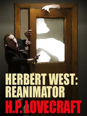 cover image of Herbert West — Reanimator!