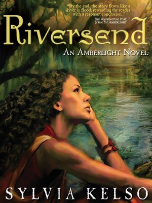 cover image of Riversend: An Amberlight Novel