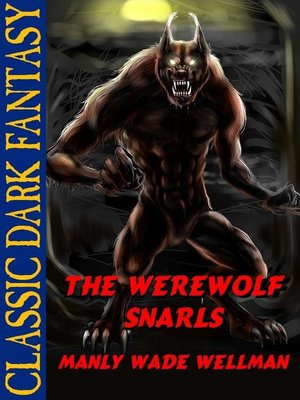cover image of The Werewolf Snarls