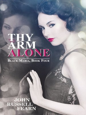 cover image of Thy Arms Alone: A Classic Crime Novel