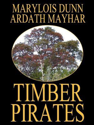 cover image of Timber Pirates: A Novel of East Texas