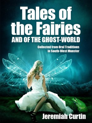 cover image of Tales of the Fairies, and of the Ghost-World